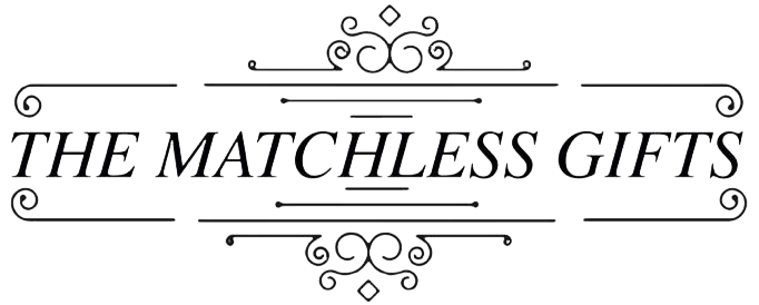 The Matchless Gifts